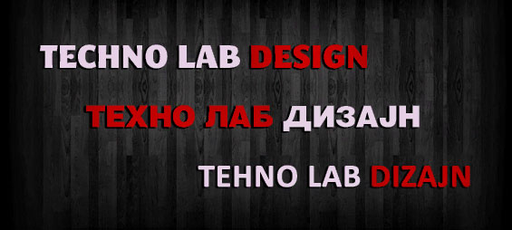 Техно Лаб Дизајн - Tehno Lab Dizajn - Techno Lab Design